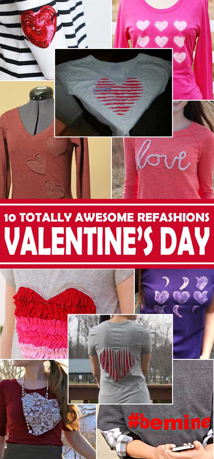 An awesome list of 10 clothing refashions for Valentine's Day, featuring very cool clothes to wear for the day of love - or any time of the year! All have step-by-step tutorials. Use up those fabric scraps. Explore the web site for more refashioning, sewing, tutorials with good, clear photos and instructions. http://letgoofbeingperfect.com/