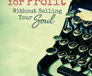 Book Review: How to Blog for Profit Without Selling Your Soul