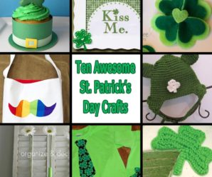 10 Awesome Projects for St. Patrick's Day That Don't Completely Suck