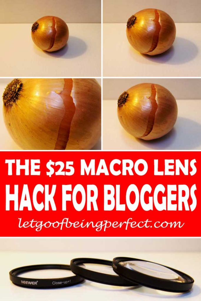 Instead of buying an expensive macro lens for your digital camera, try out this $25 hack to get closer photographs. Great for bloggers to save money! I am saving up my money to buy a Nikon macro lens, but in the meantime, I use these great little lens to take photos. More step-by-step tutorials on the web site http://letgoofbeingperfect.com/