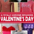 10 Awesome Valentine's Day Refashions