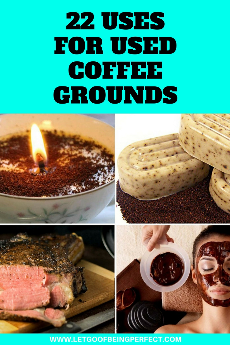 22 uses for used coffee grounds let go of being perfect - Coffee grounds six practical ways to reuse them ...