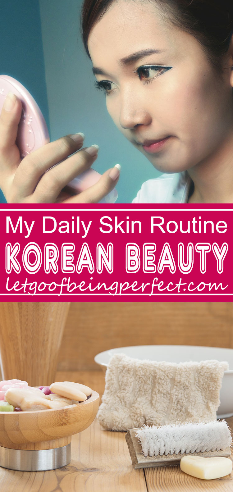 10 Step Korean Beauty Skin Routine - The Korean skin care routine is world famous. Here is my daily beauty steps -- advice from a Korean woman, living in America. Amazon links to the best Korean skin products (tried and true, from me). Layering is absolutely key, so here's how to do it properly. http://letgoofbeingperfect.com/