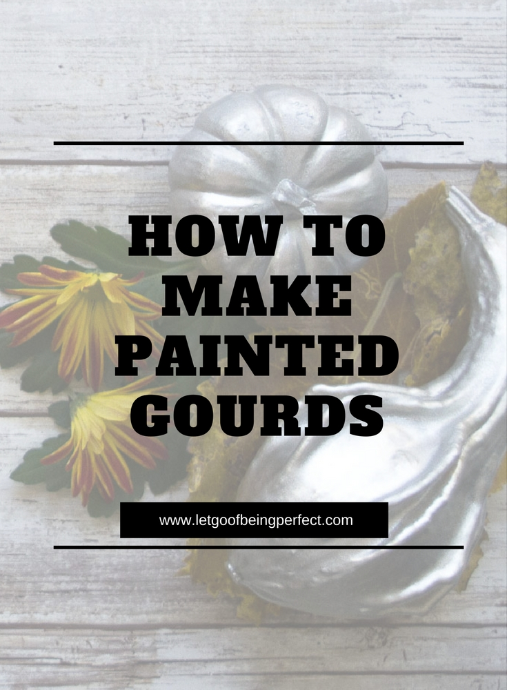 How to Make Painted Gourds - Make a simple #Thanksgiving centerpiece! Painting pumpkins & gourds is super simple & makes a lovely home decoration. Paint different colors to change up your decor, or for different parts of the house. A great, low-cost way to mix up fall, Halloween, or Thanksgiving accessories. Explore the web site for more refashioning, crafting, and photography tutorials with great step-by-step pictures. http://letgoofbeingperfect.com//category/crafts/